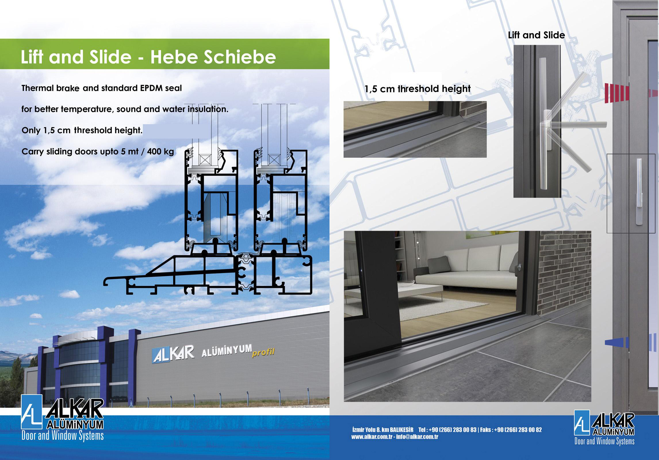 HEBE SCHIEBE LIFT & SLIDE